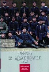 1914-18 en Alsace-Moselle. Unsri Gschicht – Notre Histoire