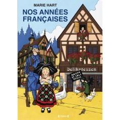 Nos années françaises - marie Hart