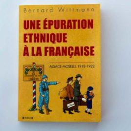 Une épuration ethnique à la française - Bernard Wittmann