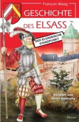 Geschichte des Elsass Der elsässiche Standpunkt